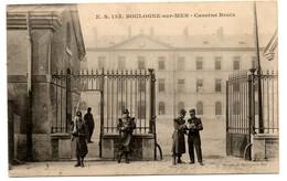 (62) BOULOGNE SUR MER: Caserne Bruix - Boulogne Sur Mer