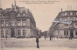LE MANS - Sarthe - Place De La République - Bourse Du Commerce - Bld René-Levasseur Et Hôtel Des Postes - CPA - 1927 - Le Mans