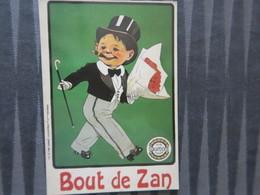 TI - CARTE PUBLICITAIRE - REPRODUCTION D'AFFICHE  - BOUT DE ZAN - Publicité
