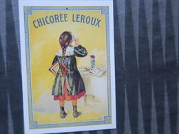TI - CARTE PUBLICITAIRE - REPRODUCTION D'AFFICHE  - CHICOREE LEROUX - Reclame