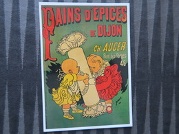 TI - CARTE PUBLICITAIRE - REPRODUCTION D'AFFICHE  - Pains D'épices De Dijon CH. AUGER - Publicité