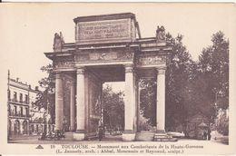 CPA -  19. TOULOUSE - Monument Aux Combattants De La Haute Garonne - Toulouse