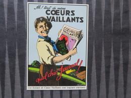 TI - CARTE PUBLICITAIRE - REPRODUCTION D'AFFICHE  - COEURS VAILLANTS - Publicité