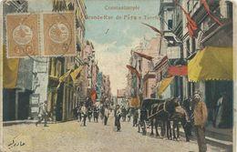 Turquie)   CONSTANTINOPLE  -  Grande Rue De Péra E Turcho - Turkey