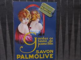 TI - CARTE PUBLICITAIRE - REPRODUCTION D'AFFICHE  - SAVON PALMOLIVE - Publicité