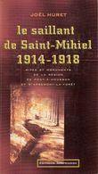 SAILLANT SAINT MIHIEL VERDUN MEUSE MOSELLE GUERRE 1914 1918 PONT A MOUSSON APREMONT LA FORET - 1914-18