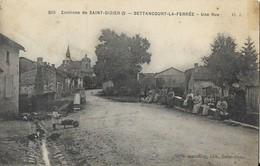 BETTANCOURT-LA-FERREE  -  52  -  Une Rue - (  Environs De Saint Dizier ) - Autres Communes
