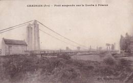 CHAUSSIN PONT SUSPENDU SUR LE DOUBS A PESEUX (dil109) - Francia
