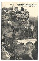 LACAVE - Pont Sur L'Ouysse Et Le Château De BELCASTEL - Lacave