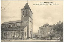 LACAPELLE MARIVAL - L'Eglise Et Le Château - Lacapelle Marival
