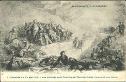 PARIS 20 -Journée Du 26 Mai 1871 - Les Fédérés Sont Fusillés              -- C P 1 - Arrondissement: 20