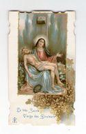 La Très Sainte Vierge Des Douleurs, Piéta, éd. E B N° 782 - Images Religieuses