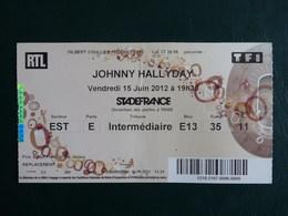 Ticket  JOHNNY  HALLYDAY  Stade De France  Juin 2012 - Tickets D'entrée