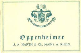 1 Etiquette Ancienne De VIN ALLEMAND - OPPENHEIMER - HARTH & C° - MAINZ A.RHEIN - Riesling