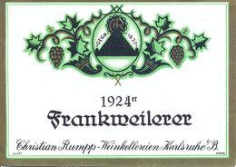 1 Etiquette Ancienne De VIN ALLEMAND - FRANKMEILERER - 1924 - CHRISTIAN RIEMPP - WEINKELLEREIEN KARLSRUHE - Riesling