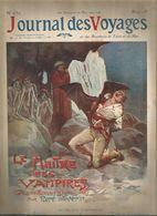 JOURNAL DES VOYAGES & Des Aventures De Terre Et De Mer, N° 650 , 16 Mai 1909, Vampires,  Frais Fr 1.95 E - Journaux - Quotidiens