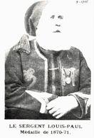CPA N°19061 - CARTE PHOTO FORMAT CPA TIREE DU MIROIR - SERGENT LOUIS PAUL MEDAILLE DE 1870-71 - ARCHIVE UNIQUE - Oorlog 1914-18