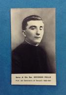 SANTINO HOLY CARD SERVO DI DIO SAC. SECONDO POLLO PROF. DEL SEMINARIO DI VERCELLI - Santini