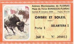 Ticket D'entrée - Arènes De Floirac - Corrida, Tauromachie  - 8 Octobre 1988 Ombre Et Soleil - Tickets D'entrée