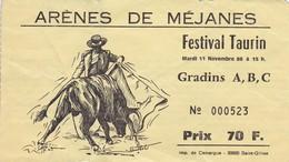 Ticket D'entrée - Arènes De Méjanes - Corrida, Tauromachie - 11 Novembre 1986 - Festival Taurin - Biglietti D'ingresso