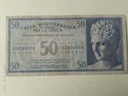 Casa Meditteranea 50 Dracme 1941 - [ 3] Militaire Uitgaven