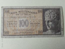 Casa Meditteranea 100 Dracme 1941 - [ 3] Militaire Uitgaven