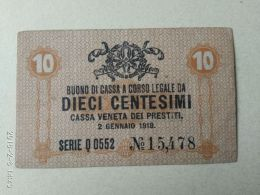 Cassa Veneta Prestiti 1918 10 Centasimi - [ 4] Voorlopige Uitgaven