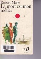 R Merle - La Mort Est Mon Métier - Folio - BE - Non Classés