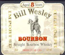 1597 - Etats Unis - Imported Bourbon - Bill Wesley - Aged 8 Years - Straight Bourbon Whiskey - Whisky