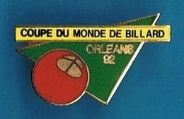PIN'S //  ** COUPE DU MONDE ** DE BILLARD ** ORLEANS ** 92 ** - Billiards