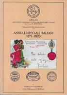 CATALOGO ANNULLI SPECIALI ITALIANI 1871/1920 - EDIZ. AICAM - EDIZIONE 2003 - Italia