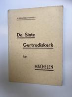 Boekje Edmond Panneels De Sinte Gertrudiskerk Te Machelen Mechlinice 1946 - Histoire