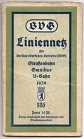 Brochure Berlin 1939 BVG - Liniennetz Berliner Verkhersbetriebe - Strassenbahn Omnibus U-Bahn - Plan - Réseau De Lignes - Europa