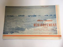 Boekje Album Souvenir Du Debarquement  1 Eme Partie Marc Elmer Les Grandes Heures De 1939 1945 D-Day - Oorlog 1939-45