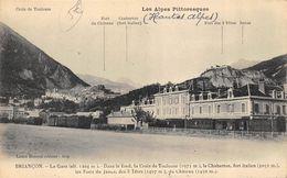 CPA 05 BRIANCON LA GARE DANS LE FOND LA CROIX DE TOULOUSE LE CHABERTON FORT ITALIEN ... - Briancon
