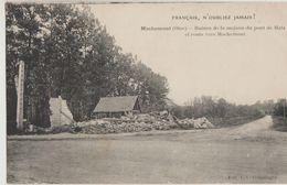 Cpa ( 60 Oise ) Machemont , Ruine De La Maison Du Pont Au Matz Et Route Vers Le Machemont - France