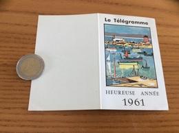 """Calendrier 1961 """"Le Télégramme"""" (illustration Port LE CONQUET (29) - Calendriers"""