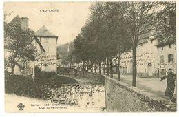 L' AUVERGNE - Cantal - CHAUDESAIGUES - Quai Du Remontalou . - France