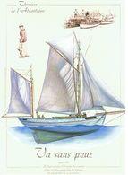 THONIERS DE L ATLANTIQUE  VA SANS PEUR   APRES 1930   CARTE GRAND FORMAT GEANTE  ****   A   SAISIR **** - Pêche