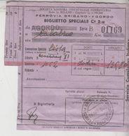 Biglietto Ticket Speciale Ferrovia Bribano Agordo 1940 - Trenes