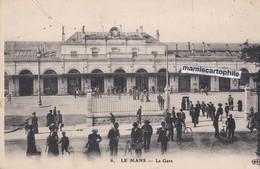 LE MANS - Sarthe - La Gare - CPA - 1915 - Le Mans