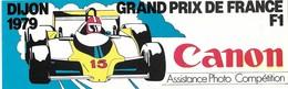 Autocollant - Courses Automobiles - Photos - CANON - Grand Prix De France - DIJON 1979 - 23 X 7,5 Cm - - Autocollants