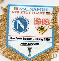 Fanion Du Match SSC NAPOLI / STUTTGART Finale UEFA 1989 - Habillement, Souvenirs & Autres