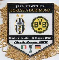 Fanion Du Match JUVENTUS / DORTMUND Finale UEFA 1993 - Habillement, Souvenirs & Autres