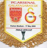 Fanion Du Match ARSENAL GALATASARAY Finale UEFA 2000 - Habillement, Souvenirs & Autres