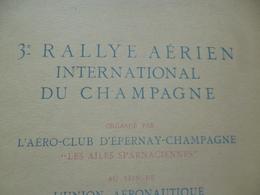 Programme 3ème Rallye Aérien International De Champagne Juin 1949 Aviation TBE - Programas