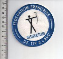 REF 10 : Écusson Patch Thème TIR A L'ARC Archerie Archer Arc Club Instructeur - Tir à L'Arc