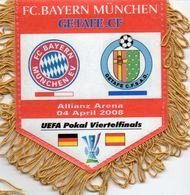 Fanion Du Match BAYERN MUNICH / GETAFE UEFA 2008 - Habillement, Souvenirs & Autres
