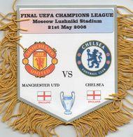 Fanion Du Match MANCHESTER UNITED / CHELSEA Finale 2008 - Habillement, Souvenirs & Autres