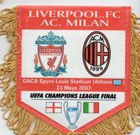 Fanion Du Match LIVERPOOL / AC MILAN Finale Ligue Des Champions 2007 - Habillement, Souvenirs & Autres